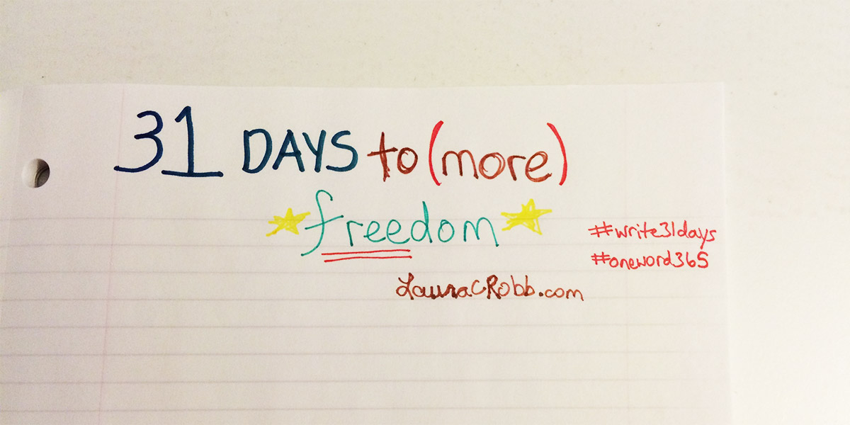 31 Days to (More) Freedom