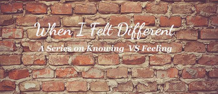 When I Felt Different, part three